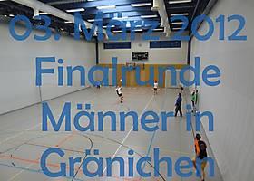 03. März 2012: Finalrunde der Männer in Gränichen