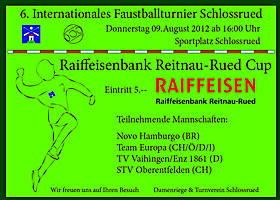 09. August 2012: Int. Faustballturnier in Schlossrued
